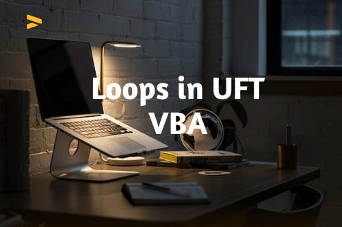 Loops in UFT VBA